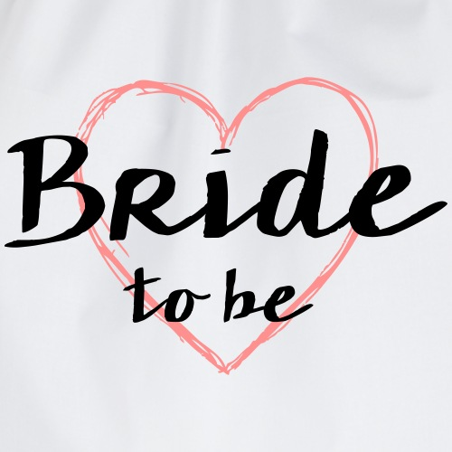 Bride to be Herz Junggesellinnenabschied - Turnbeutel