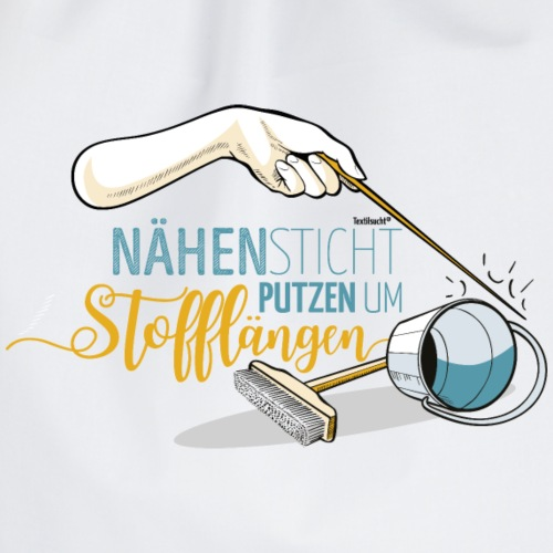 Nähen Putzen Frauen Spruch Handarbeit - Turnbeutel