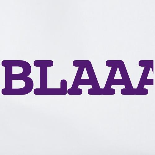 Blaaaa