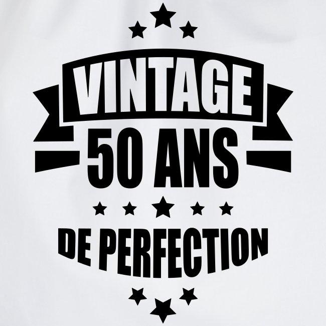 vintage 50 ans de perfection