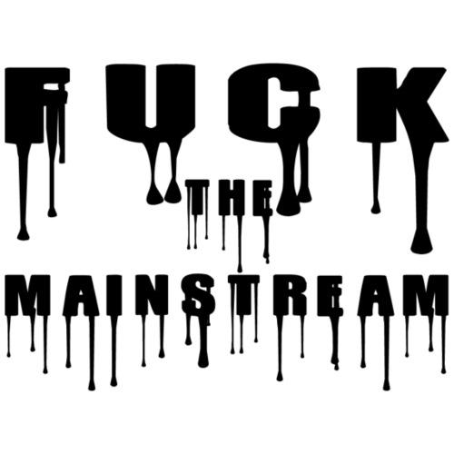 Fuck the mainstream - Turnbeutel