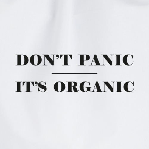 Don't Panic It's Organic - Turnbeutel