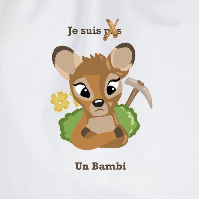 Je suis un bambi