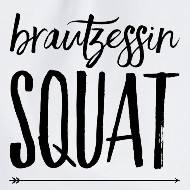 BrautzessinSquat