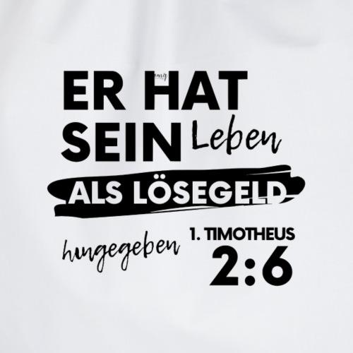LOeSEGELD/ 1. Timotheus 2:6 /BIBELVERS - Turnbeutel