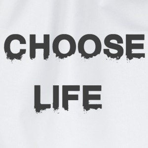 CHOOSE Life - Gymtas