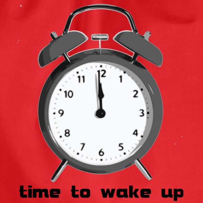 time to wake up - aufwachen
