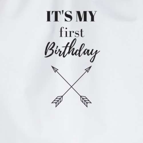 IT'S MY FIRST BIRTHDAY - Turnbeutel