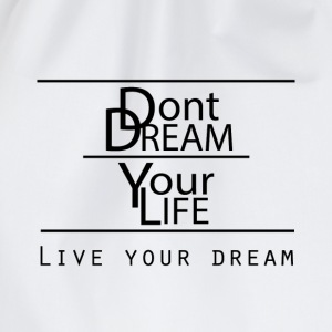 Live your Dreams - Turnbeutel