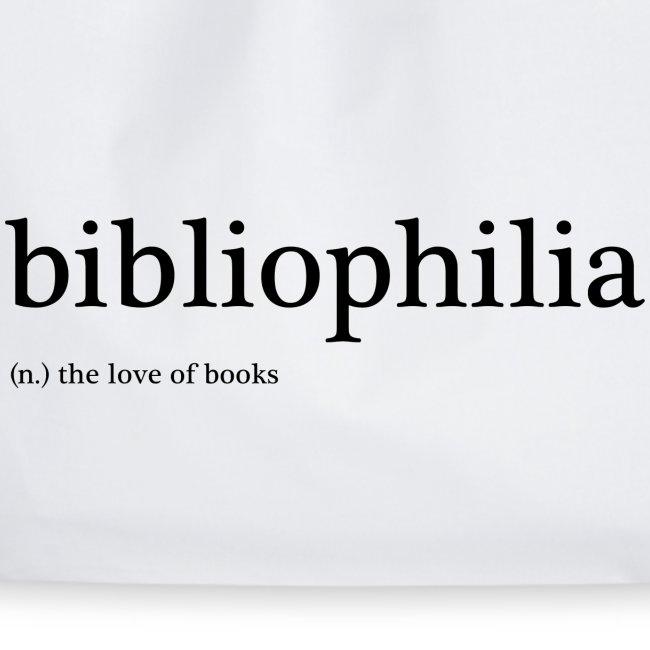 'bibliophilia' (noun) the love of books