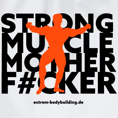 Stron Muscle Mother F#cker - Turnbeutel