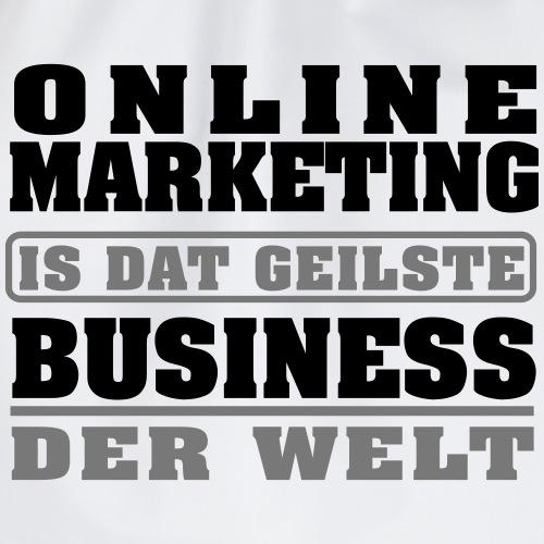 Online Marketing ist das beste business der welt - Turnbeutel