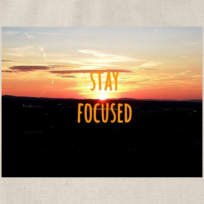 stay focused sunset
