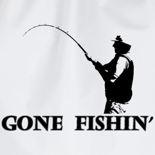 Ontwerp met zwarte opdruk van visser gone fishin - Drawstring Bag