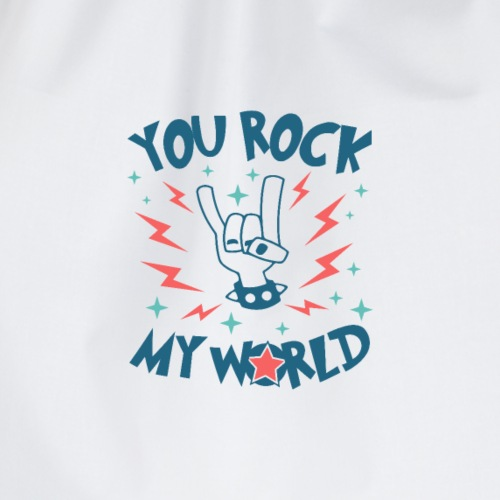 You Rock My World - Drawstring Bag