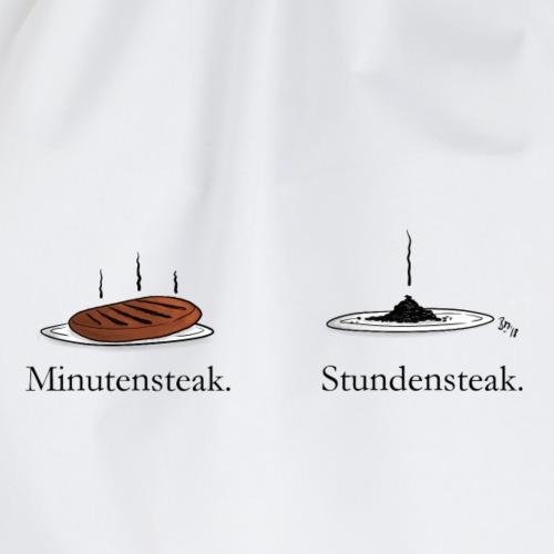 Minutensteak - Stundensteak - Turnbeutel