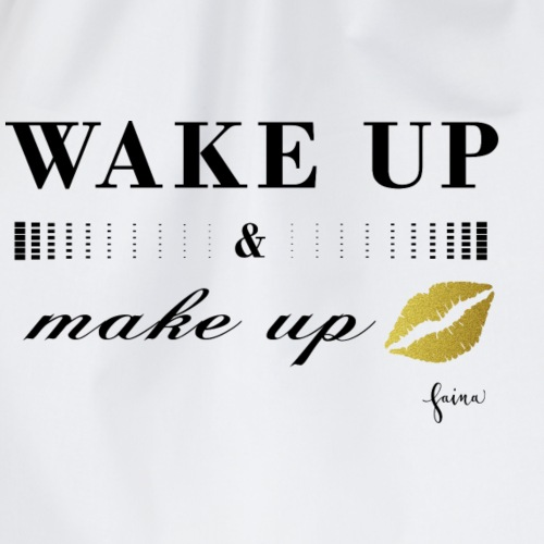 wake up and make up - Turnbeutel