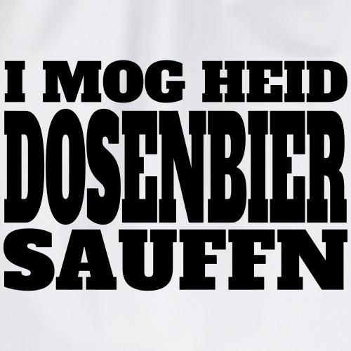 I mog heid Dosenbier sauffn - Turnbeutel