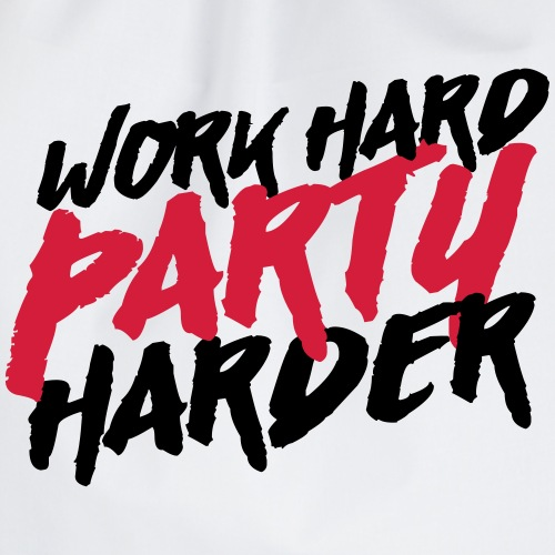 Work hard Party harder - Turnbeutel