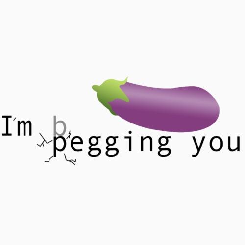 Im pegging you - Drawstring Bag
