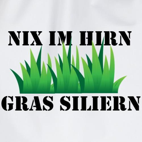 Nix im Hirn, Gras siliern - Turnbeutel