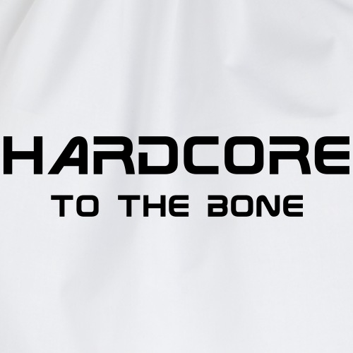 Hard core to the bone - Turnbeutel