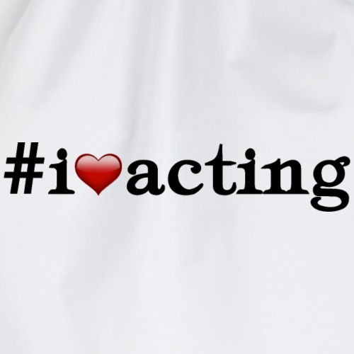 #iloveacting - Turnbeutel