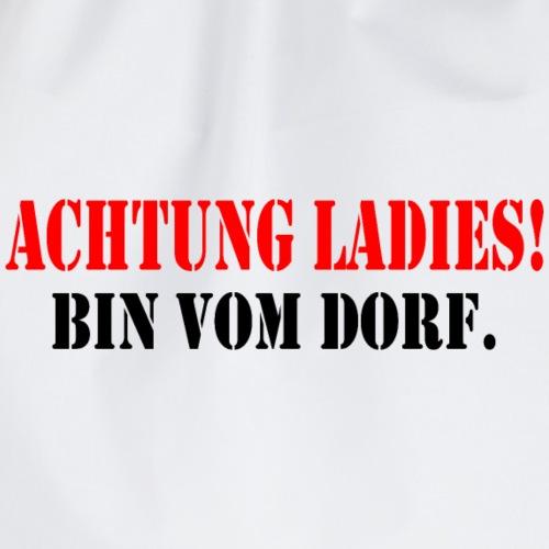 Achtung Ladies, bin vom Dorf - Turnbeutel