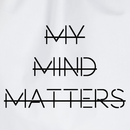 My Mind Matters - Drawstring Bag