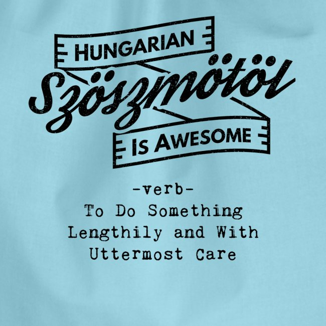 Szöszmötöl - Hungarian is Awesome (white fonts)