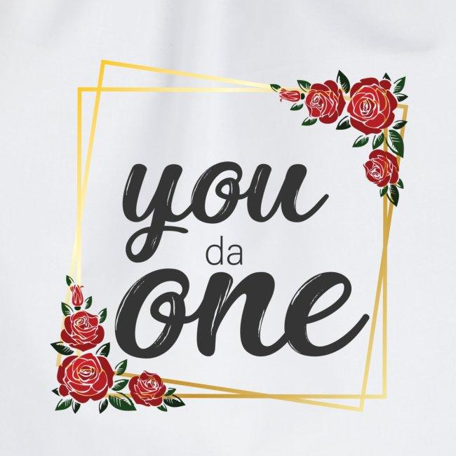 You da One