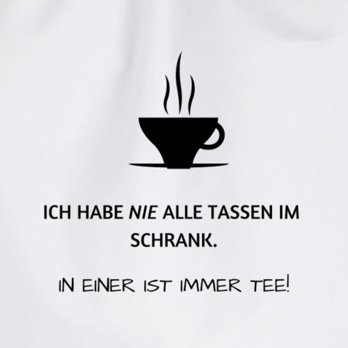 Ich habe Nie alle Tassen im Schrank, Tee + Symbol