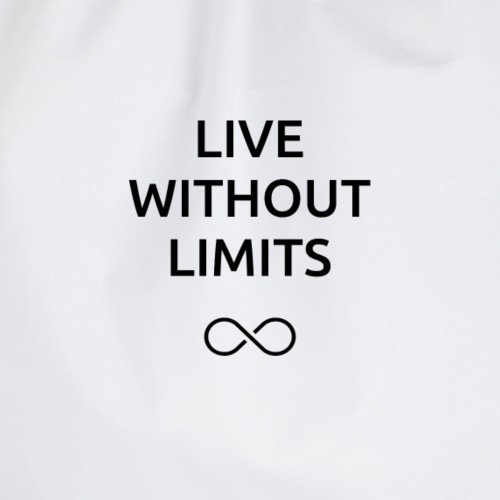 LIVE WITHOUT LIMITS - Drawstring Bag