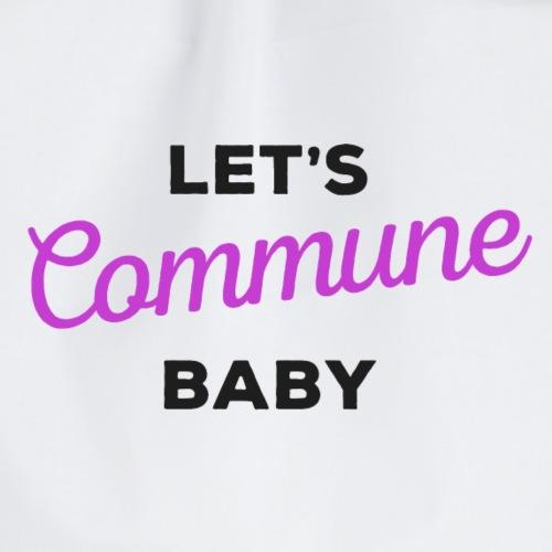 Let's Commune Baby - Drawstring Bag