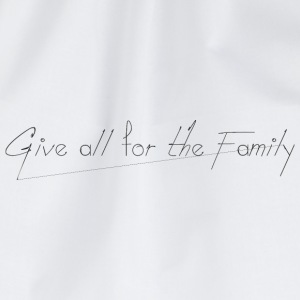Give_all_for_the_Family_ - Worek gimnastyczny