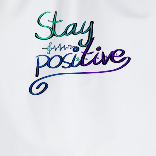 Stay Positive - Turnbeutel