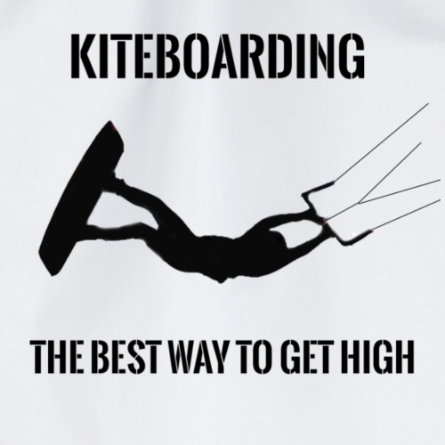 KITEBOARDING - The best way to get high - Drawstring Bag