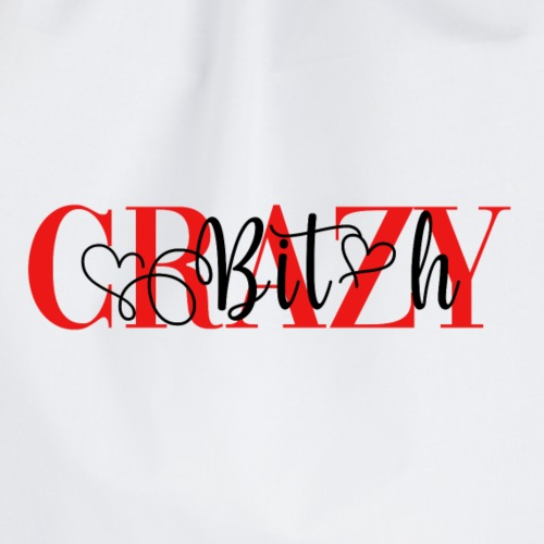 Crazy Bitch - Sac de sport léger