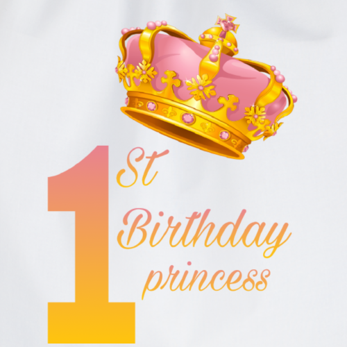 1st birthday princess - Sacca sportiva