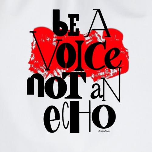 be a voice not an echo - Turnbeutel