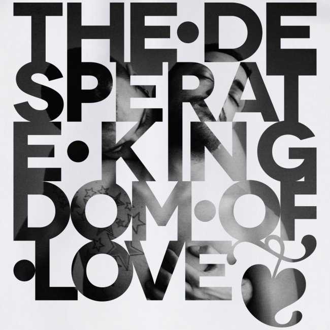 Desperate Kingdom of Love
