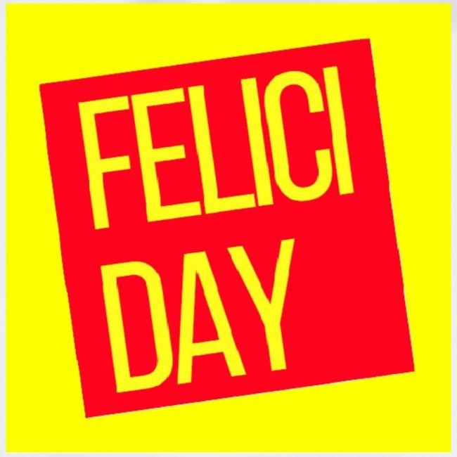 Feliciday