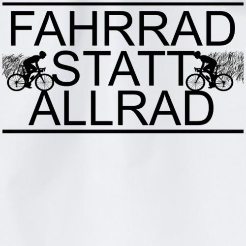 Fahrrad Statt Allrad! - Turnbeutel