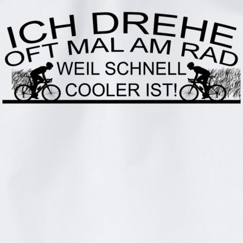 Fahrrad spruch oft am Rad drehen - Turnbeutel