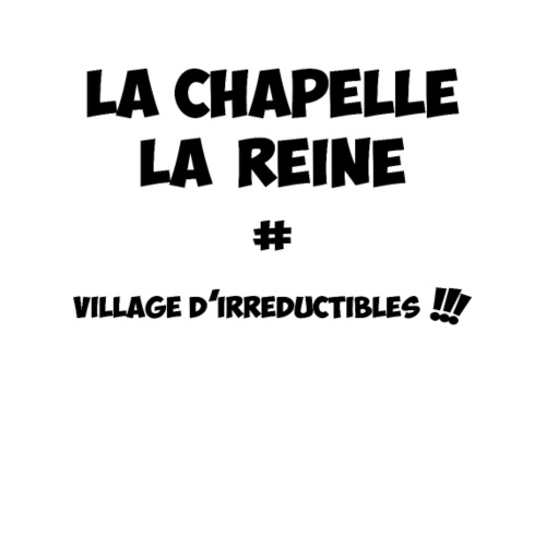 La Chapelle La Reine Village d'irréductibles - Sac de sport léger