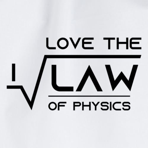 I love the law of Physics - Turnbeutel