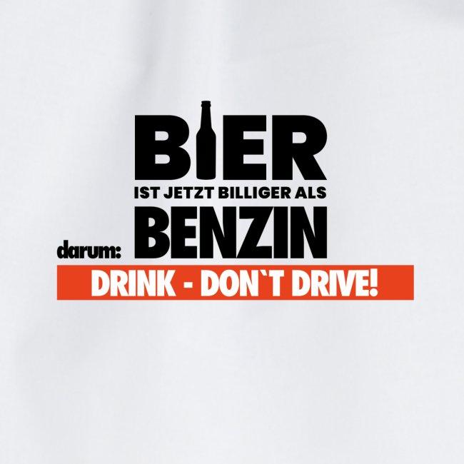 DRINK DONT DRIVE - lustig und cooler Spruch