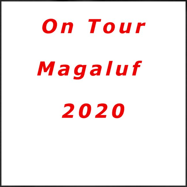 On Tour In Magaluf, 2020 - Printed T Shirt