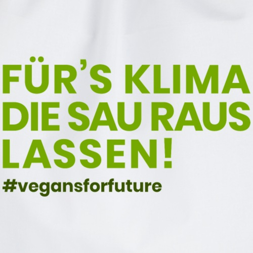 Klimasau - #vegansforfuture - Turnbeutel