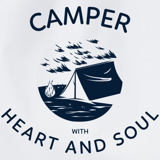 Camper with heart and soul